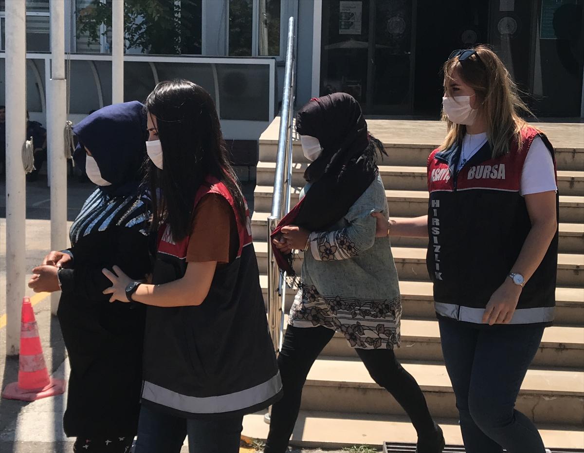 Bursa'da hırsızlık operasyonunda 3 kadın gözaltına alındı